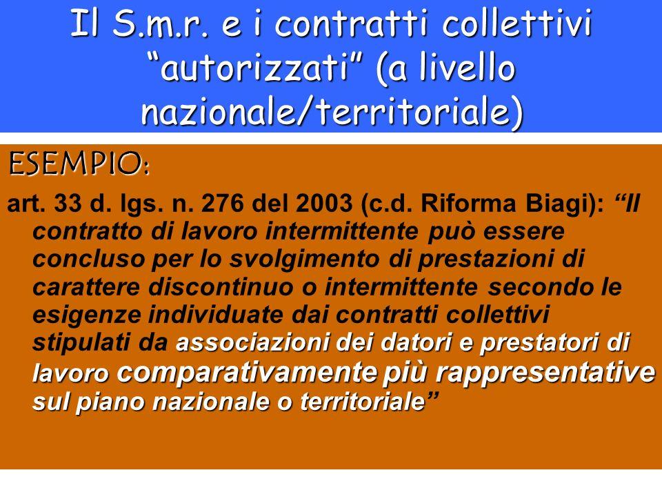 Il S.m.r. e i contratti collettivi autorizzati (a livello nazionale/territoriale)