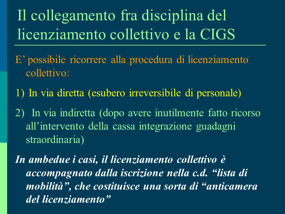 Il collegamento fra disciplina del licenziamento collettivo e la CIGS