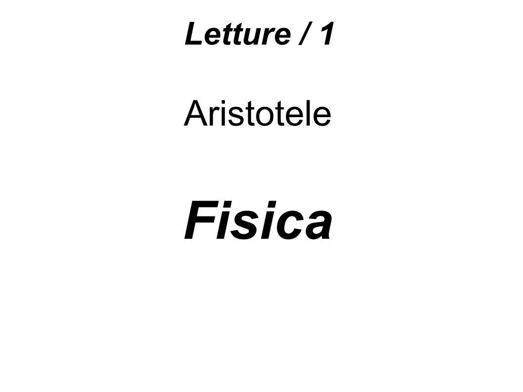 Letture / 1 Aristotele Fisica