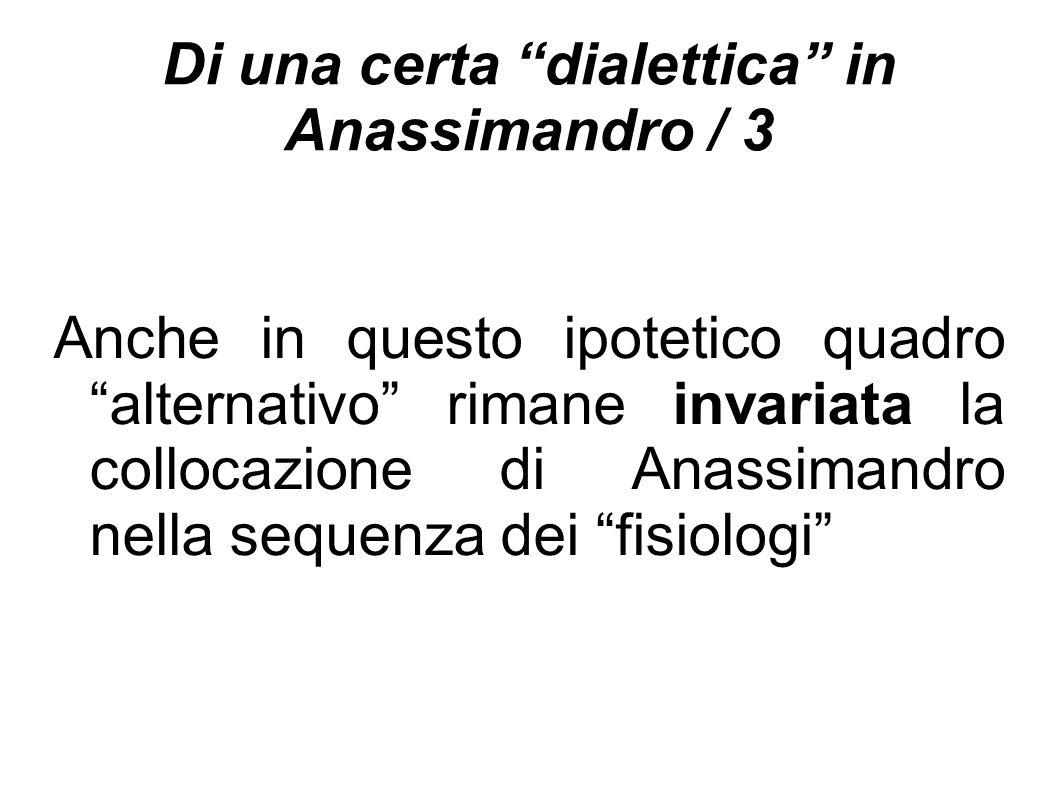 Di una certa dialettica in Anassimandro / 3