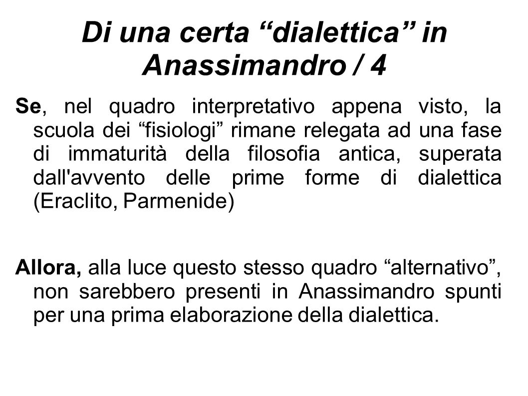 Di una certa dialettica in Anassimandro / 4