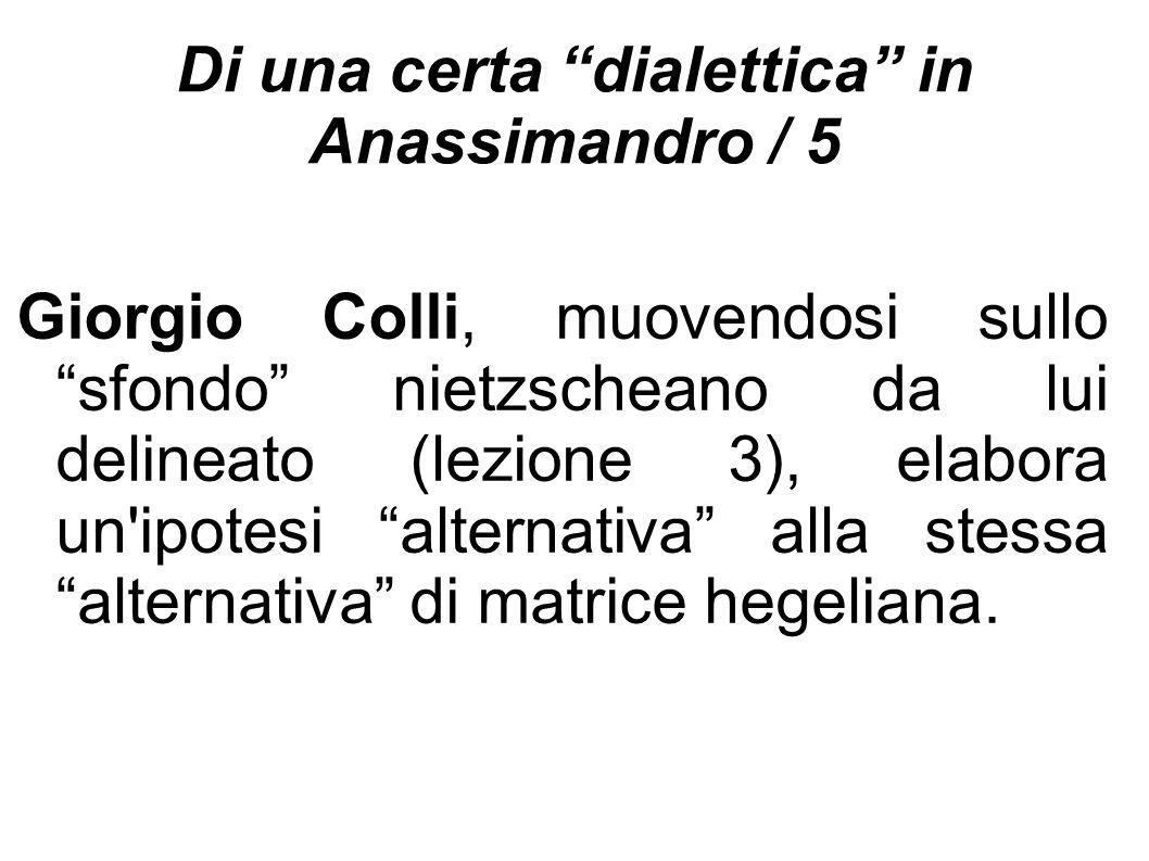 Di una certa dialettica in Anassimandro / 5