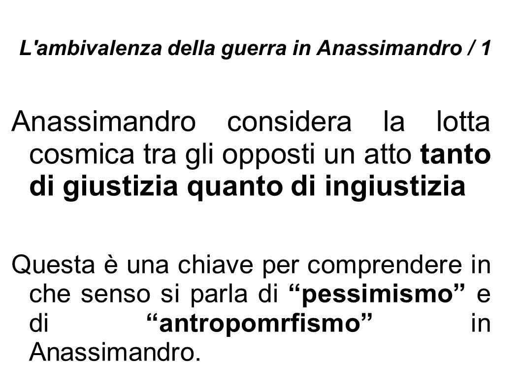 L ambivalenza della guerra in Anassimandro / 1