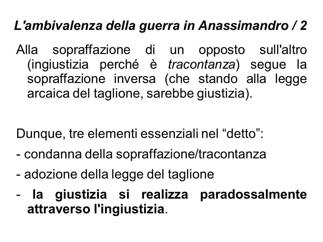 L ambivalenza della guerra in Anassimandro / 2