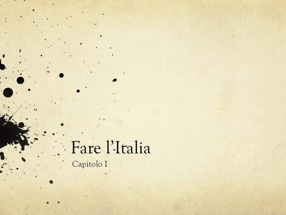 Fare l'Italia Capitolo I