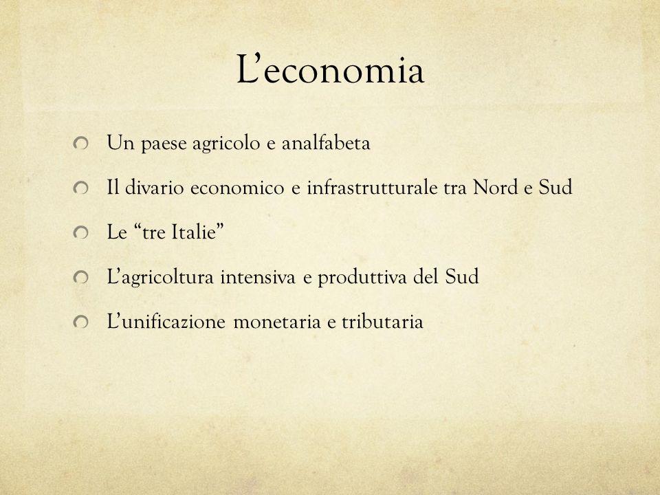 L'economia Un paese agricolo e analfabeta