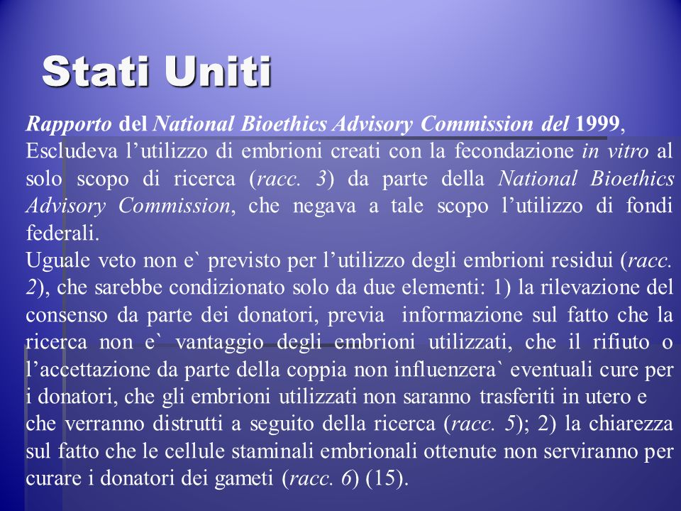 Stati Uniti Rapporto del National Bioethics Advisory Commission del 1999,