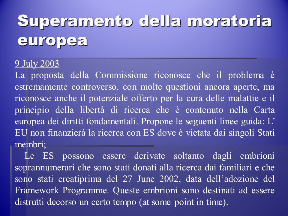 Superamento della moratoria europea