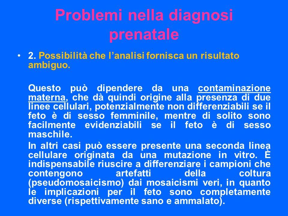 Problemi nella diagnosi prenatale