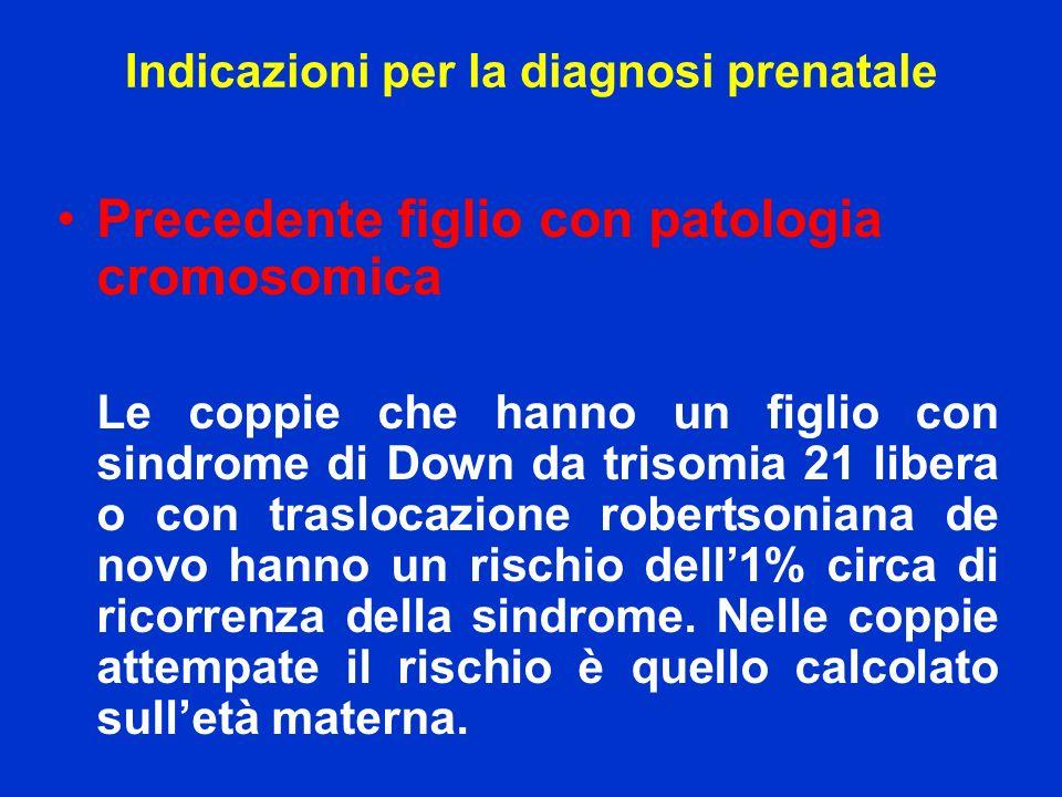 Indicazioni per la diagnosi prenatale
