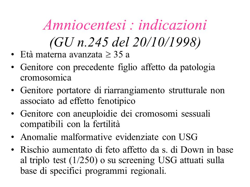 Amniocentesi : indicazioni (GU n.245 del 20/10/1998)