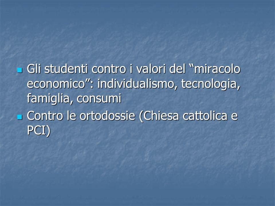 Gli studenti contro i valori del miracolo economico : individualismo, tecnologia, famiglia, consumi