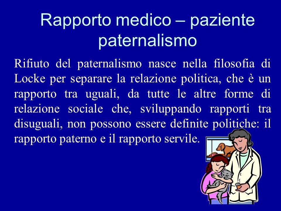 Rapporto medico – paziente paternalismo