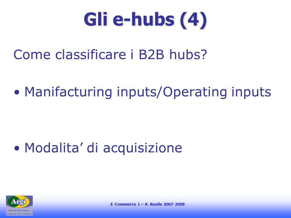 Gli e-hubs (4) Come classificare i B2B hubs