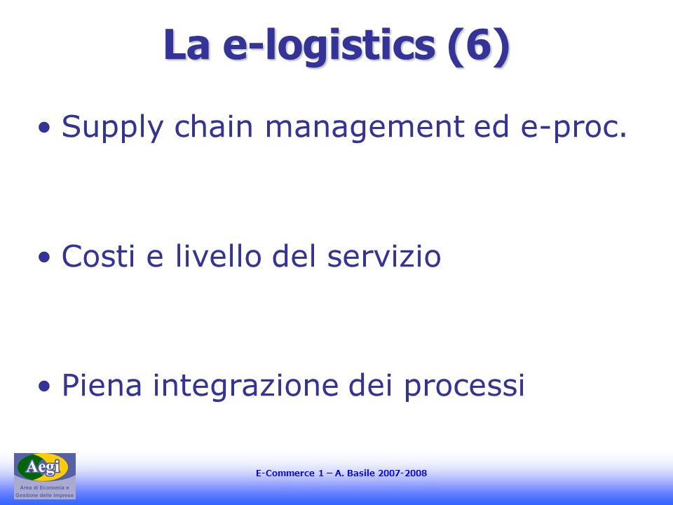 La e-logistics (6) Supply chain management ed e-proc.