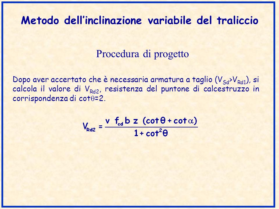 Metodo dell'inclinazione variabile del traliccio