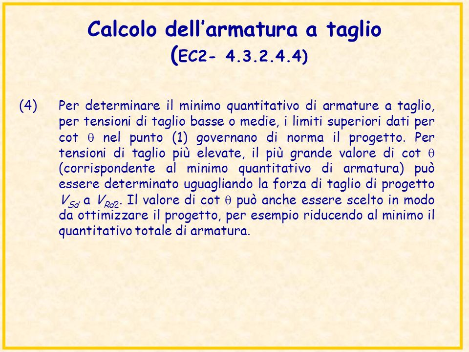 Calcolo dell'armatura a taglio (EC2- 4.3.2.4.4)