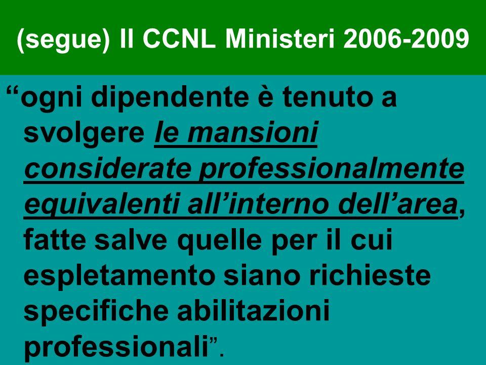 (segue) Il CCNL Ministeri 2006-2009