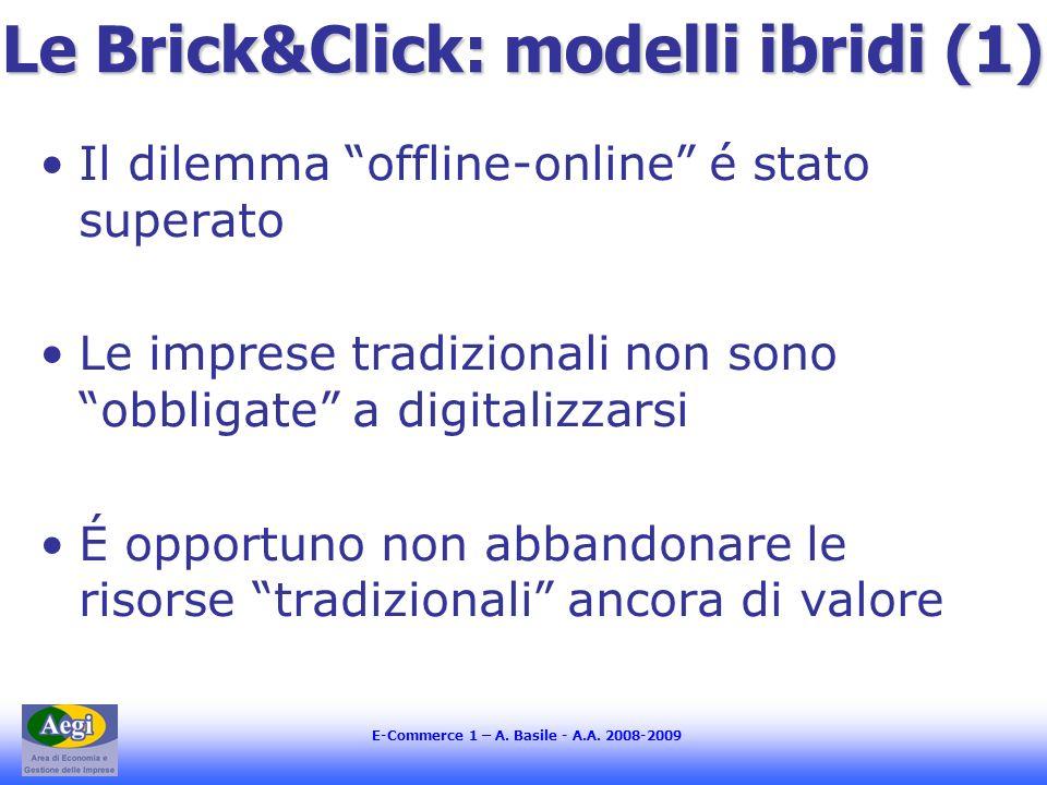 Le Brick&Click: modelli ibridi (1)