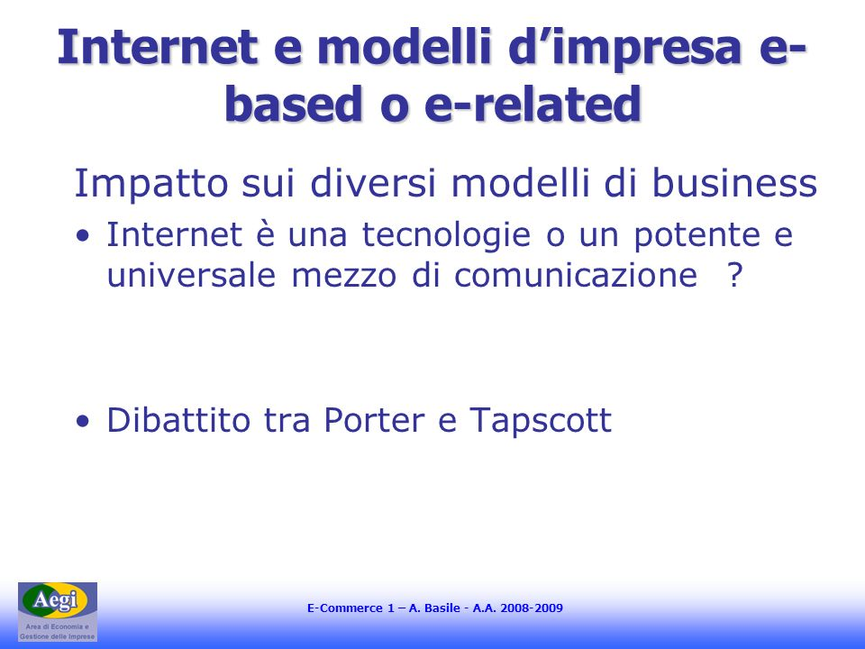 Internet e modelli d'impresa e-based o e-related