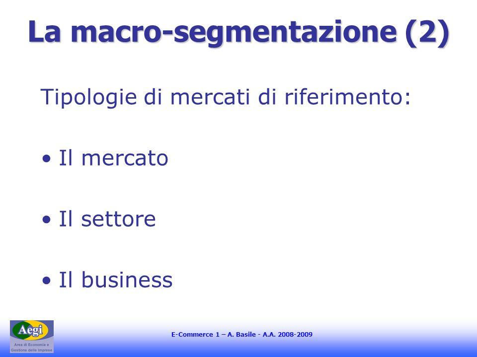 La macro-segmentazione (2)