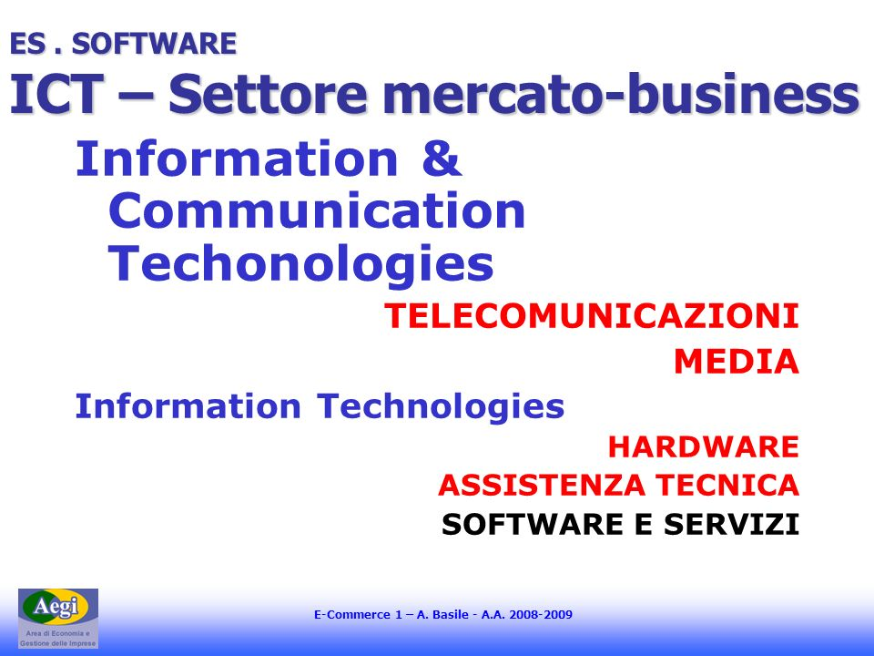 ES . SOFTWARE ICT – Settore mercato-business