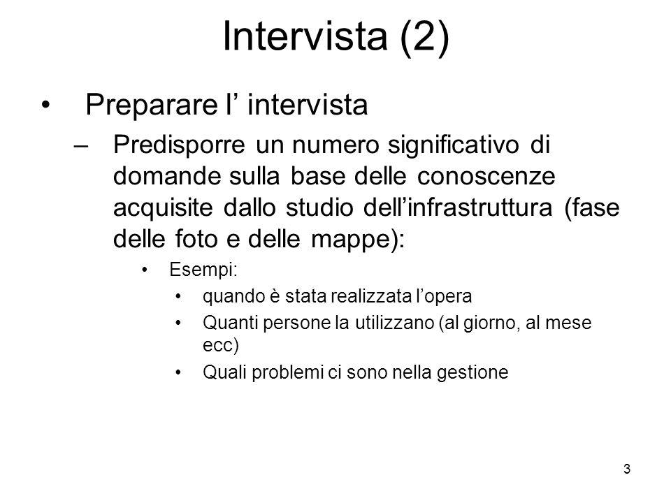 Intervista (2) Preparare l' intervista