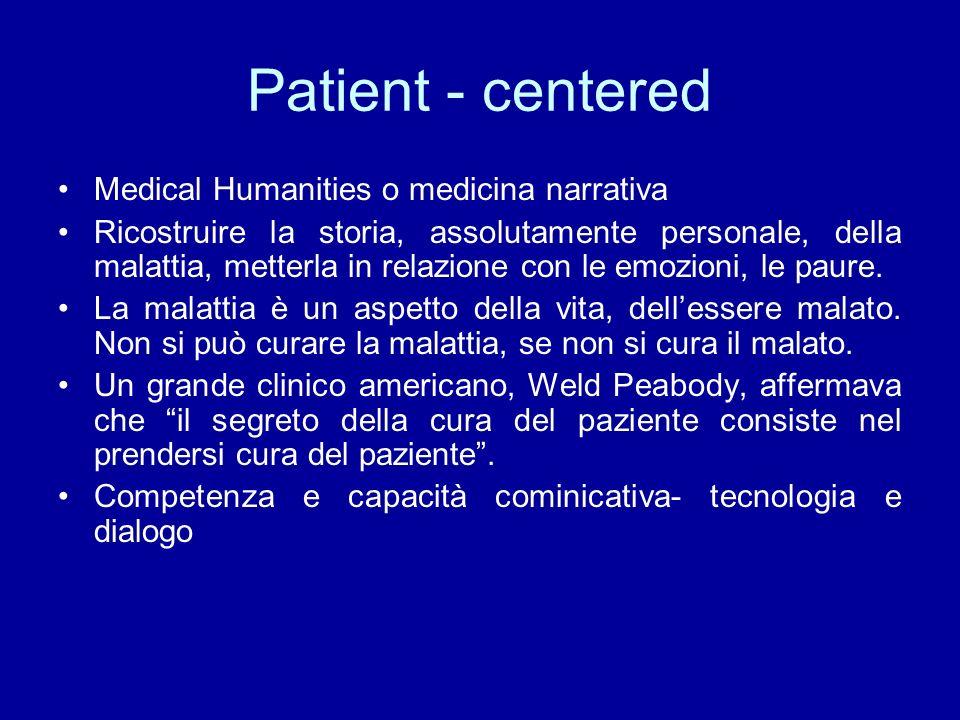 Patient - centered Medical Humanities o medicina narrativa