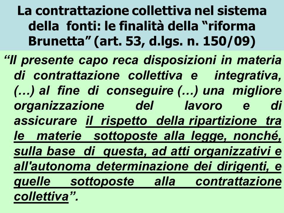 La contrattazione collettiva nel sistema della fonti: le finalità della riforma Brunetta (art. 53, d.lgs. n. 150/09)