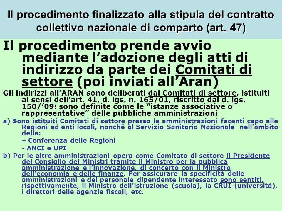 Il procedimento finalizzato alla stipula del contratto collettivo nazionale di comparto (art. 47)