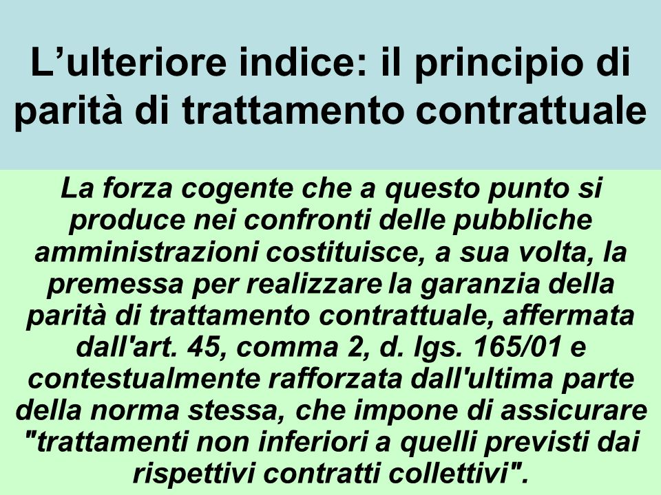 L'ulteriore indice: il principio di parità di trattamento contrattuale