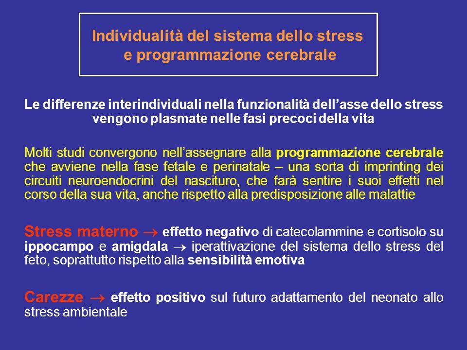 Individualità del sistema dello stress e programmazione cerebrale