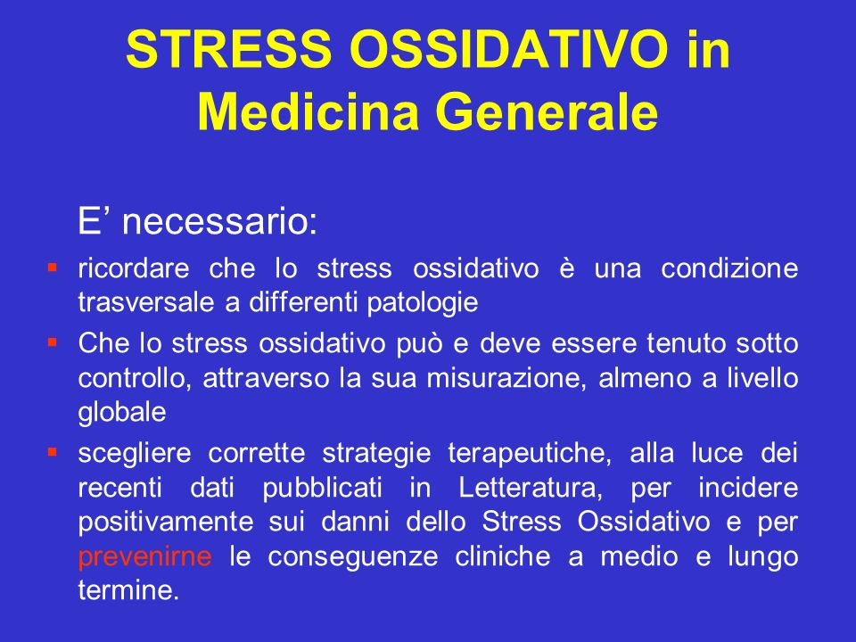 STRESS OSSIDATIVO in Medicina Generale