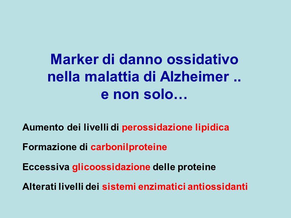 Marker di danno ossidativo nella malattia di Alzheimer ..