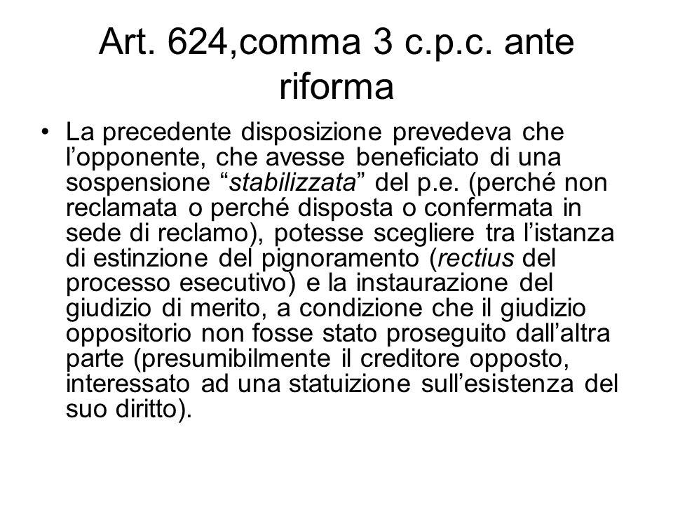 Art. 624,comma 3 c.p.c. ante riforma