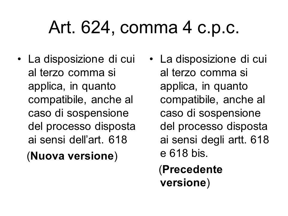Art. 624, comma 4 c.p.c.