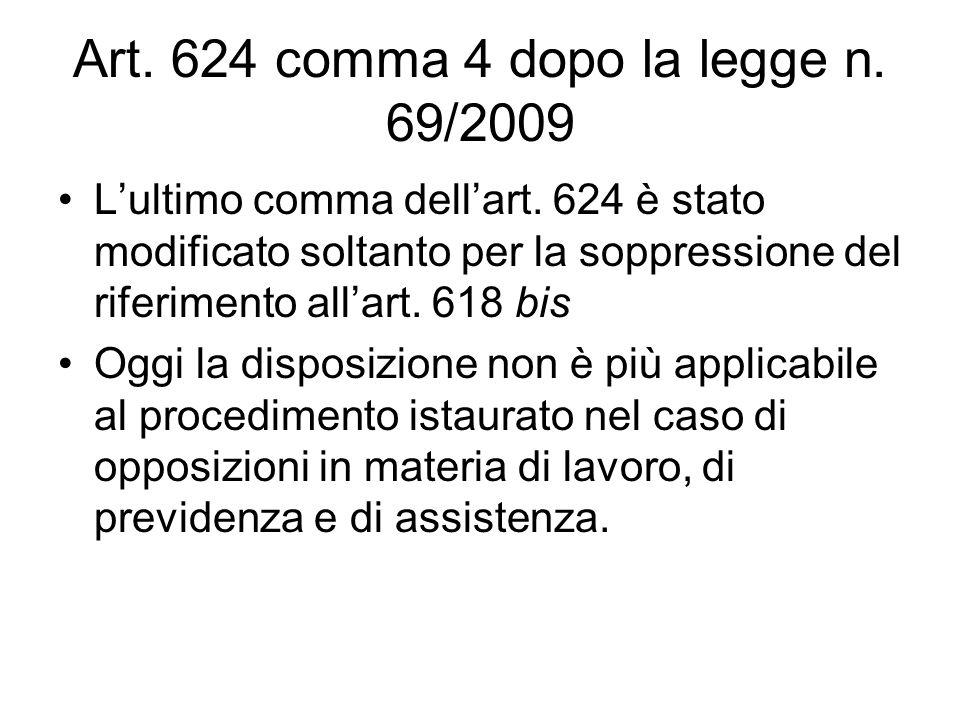 Art. 624 comma 4 dopo la legge n. 69/2009
