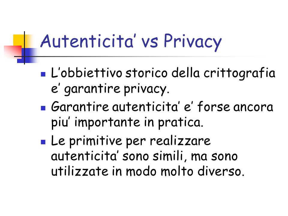 Autenticita' vs Privacy