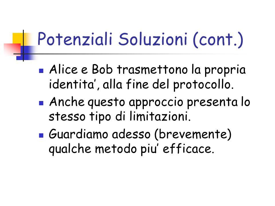 Potenziali Soluzioni (cont.)