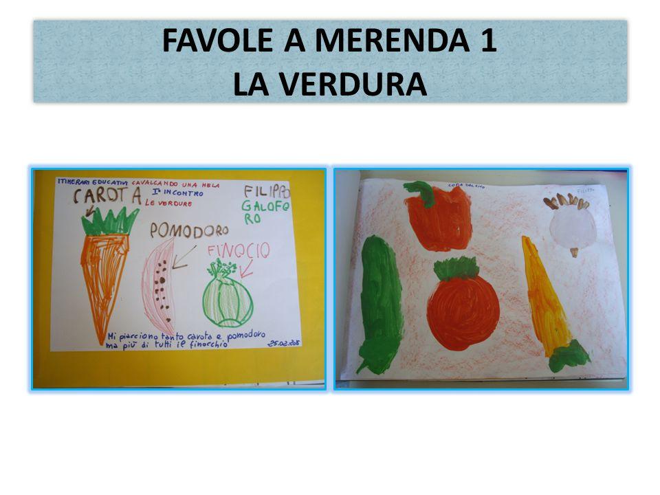 FAVOLE A MERENDA 1 LA VERDURA
