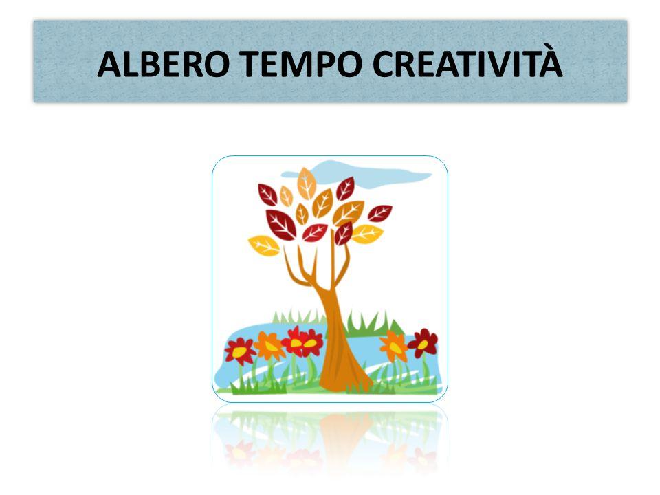 ALBERO TEMPO CREATIVITÀ