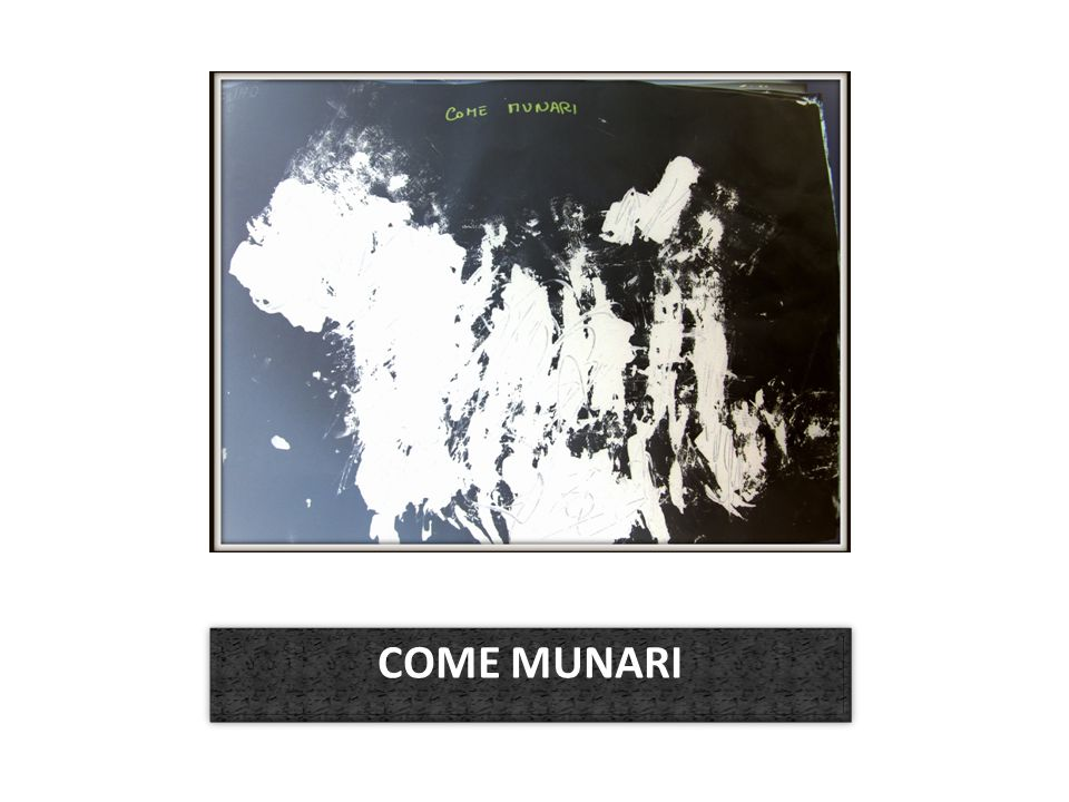 COME MUNARI