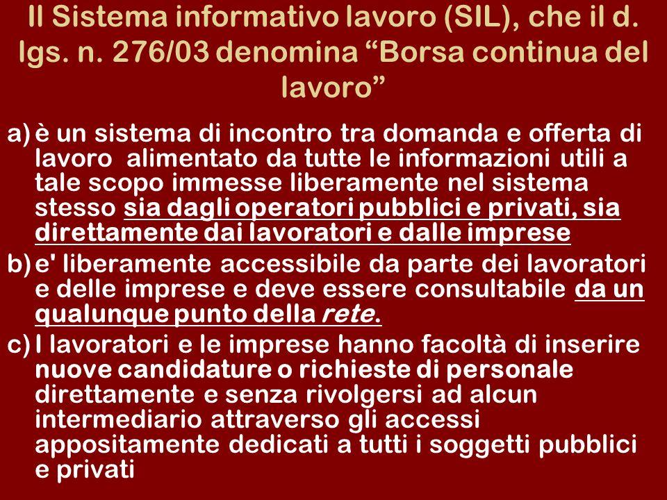 Il Sistema informativo lavoro (SIL), che il d. lgs. n