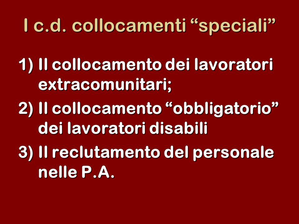 I c.d. collocamenti speciali