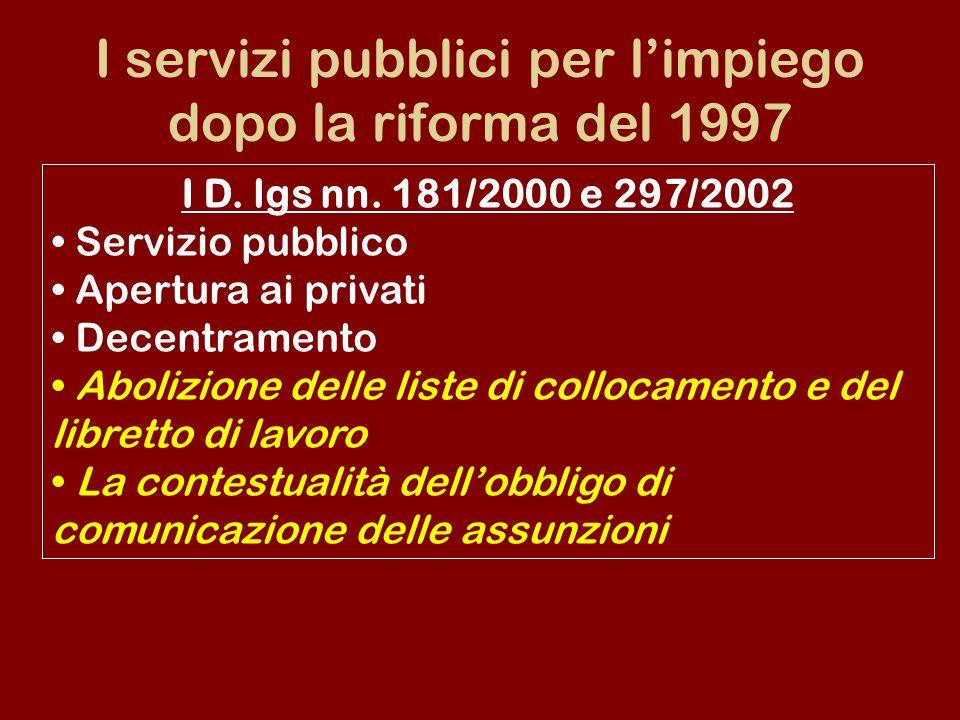 I servizi pubblici per l'impiego dopo la riforma del 1997