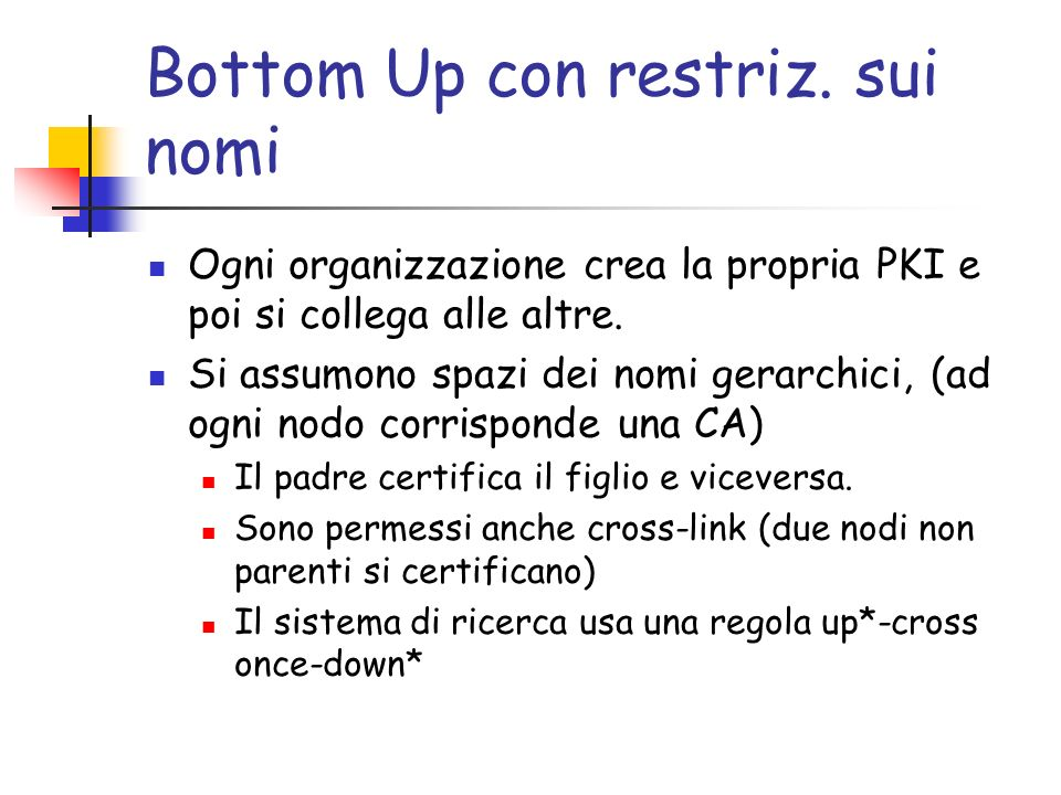 Bottom Up con restriz. sui nomi