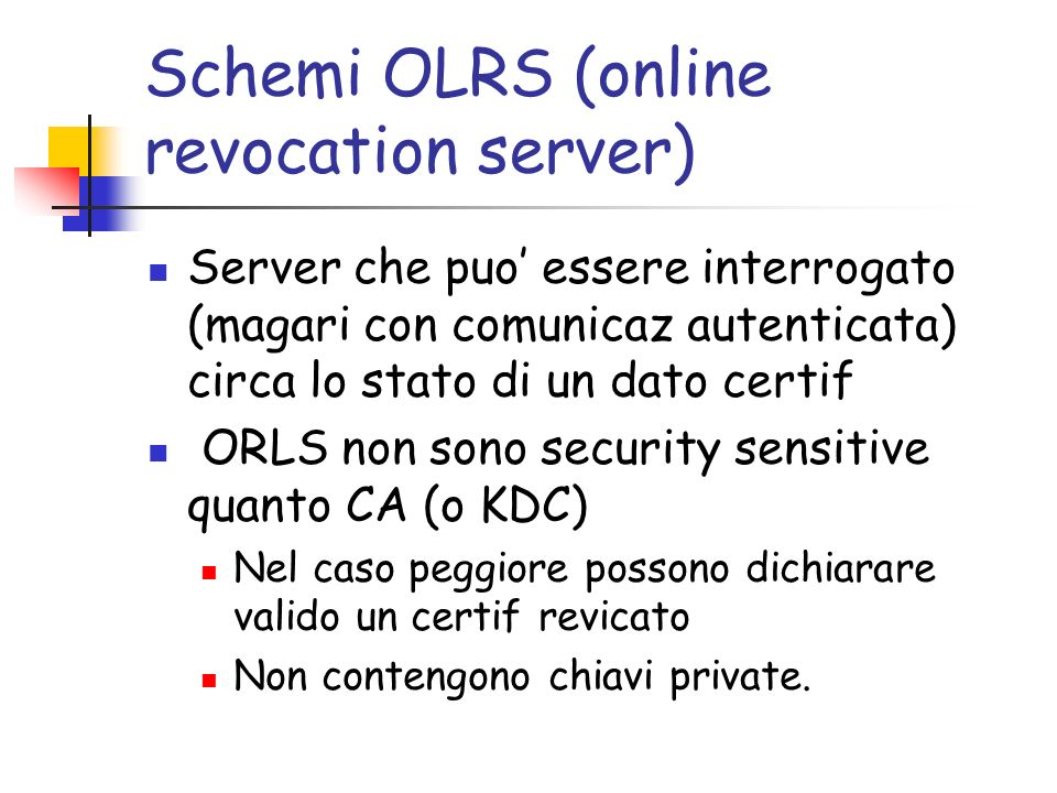 Schemi OLRS (online revocation server)