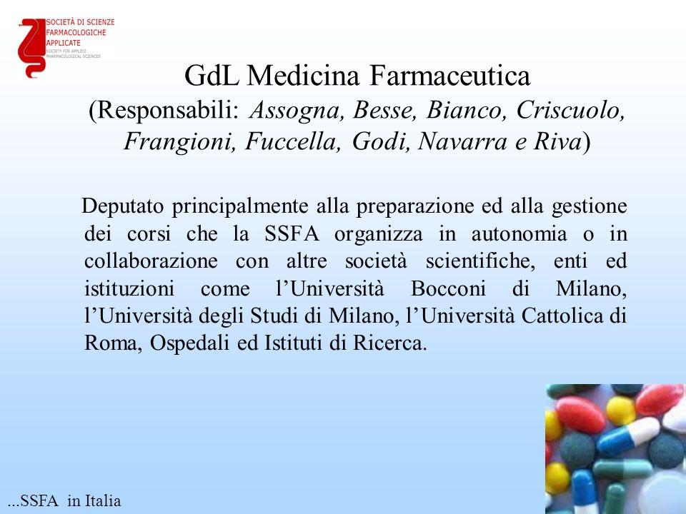 GdL Medicina Farmaceutica (Responsabili: Assogna, Besse, Bianco, Criscuolo, Frangioni, Fuccella, Godi, Navarra e Riva)