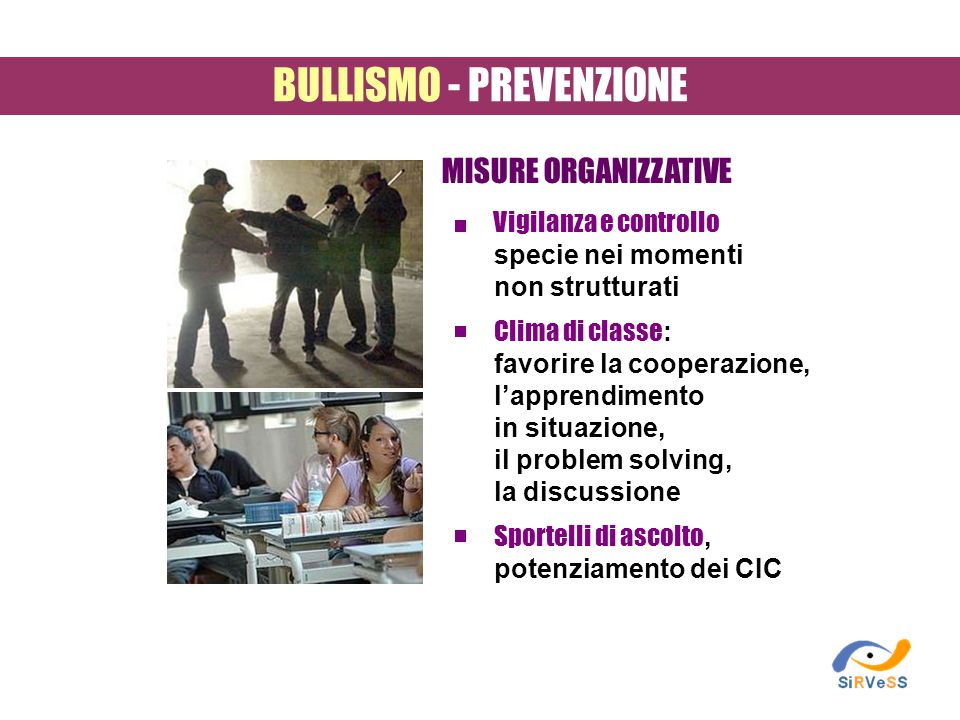 BULLISMO - PREVENZIONE