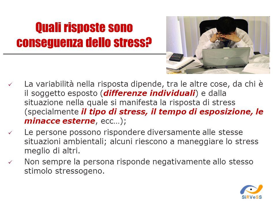Quali risposte sono conseguenza dello stress